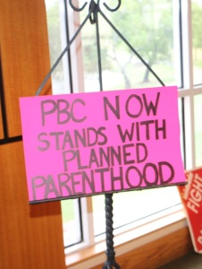 sign in support of Planned Parenthood